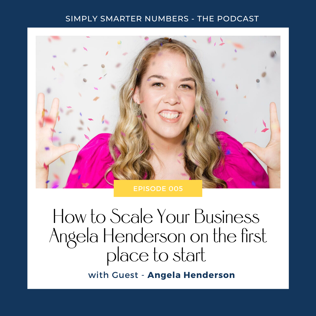 How To Scale Your Business | Angela Henderson on the first place to start