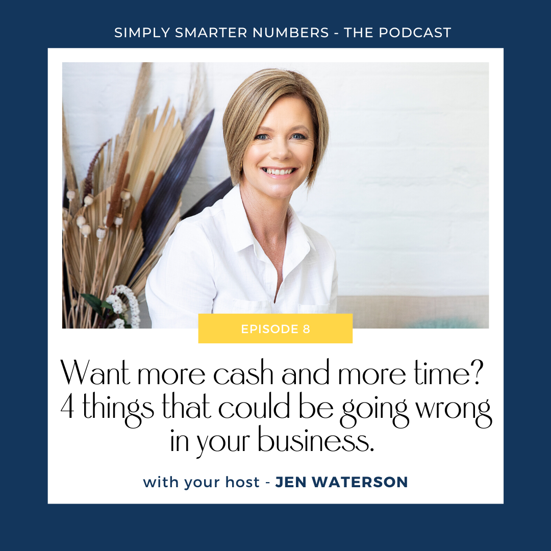 Want more cash and more time? 4 things that could be going wrong in your business