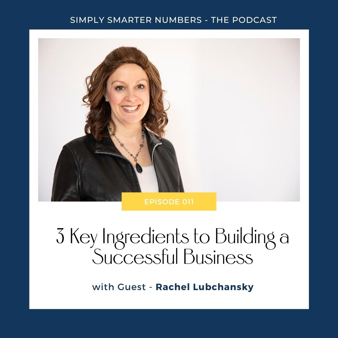 Business Coach Rachel Lubchansky on the 3 Key Ingredients to Building a Successful Business