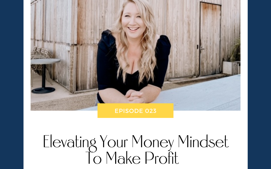 Christine Corcoran On Elevating Your Money Mindset To Make Profit
