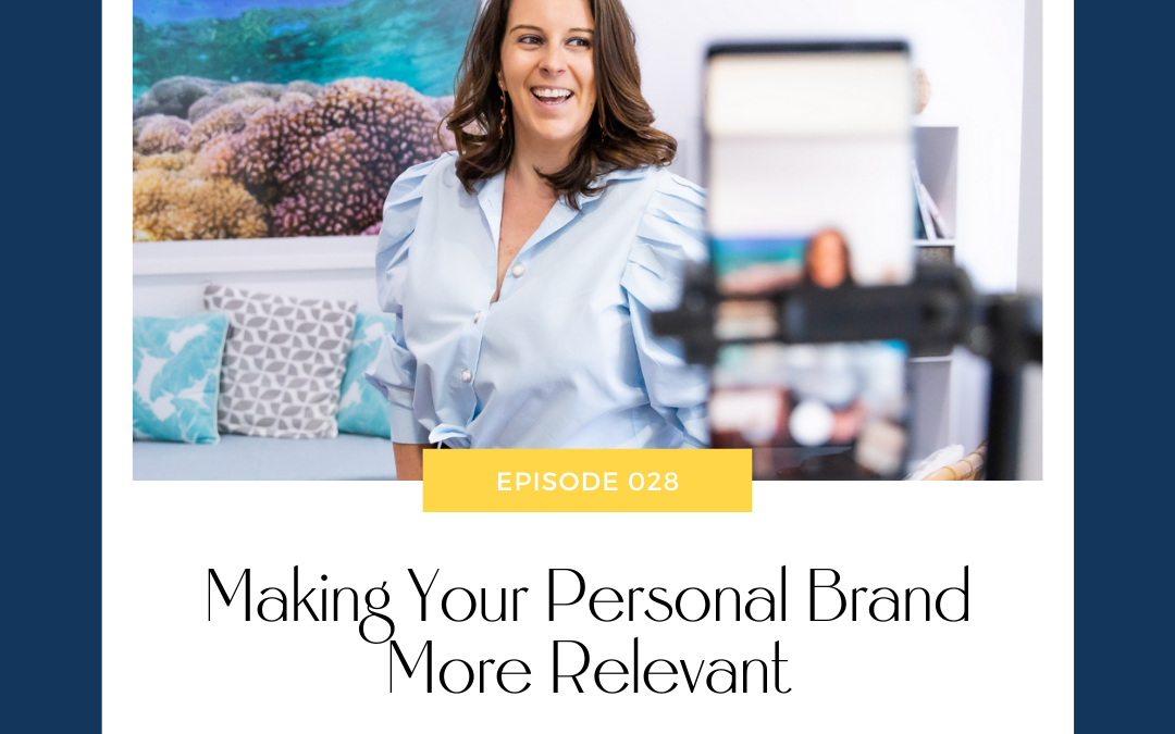 Making Your Personal Brand More Relevant with Megan MacNeill