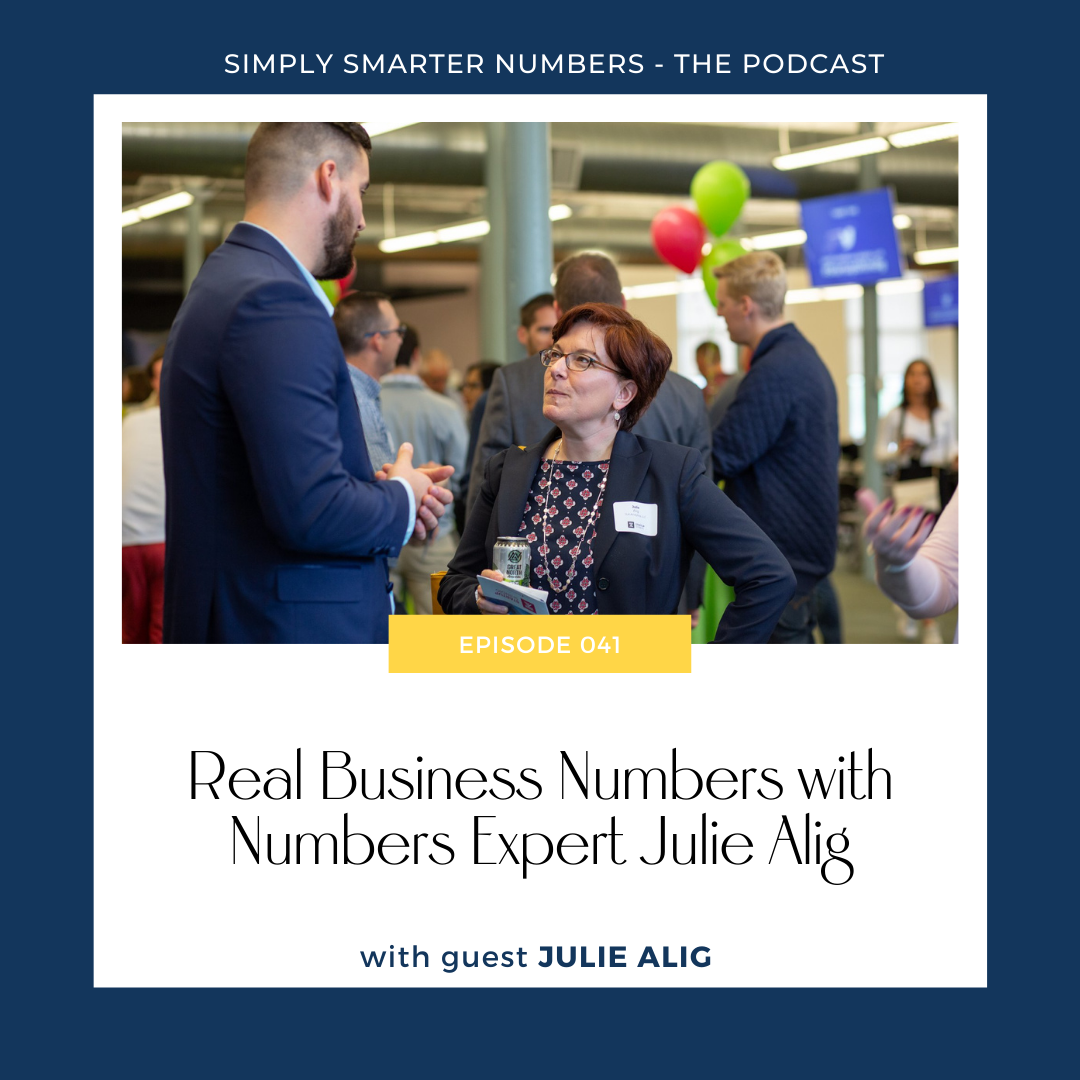 Real Business Numbers with Numbers Expert Julie Alig
