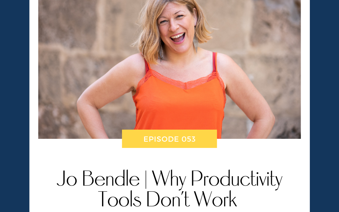 Jo Bendle | Why Productivity Tools Don't Work