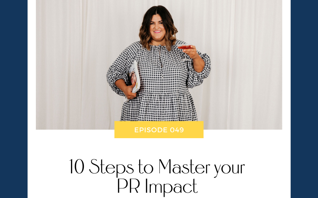 Morgan Spencer | 10 Steps to Master your PR Impact