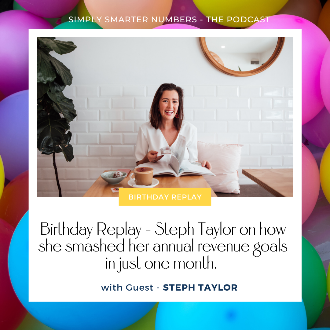 Birthday Replay – Steph Taylor smashed her annual revenue goals in just one month